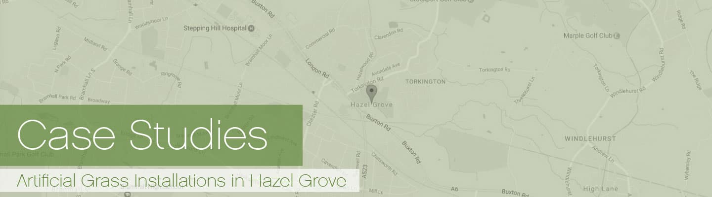 Artificial Grass Hazel Grove Case Studies
