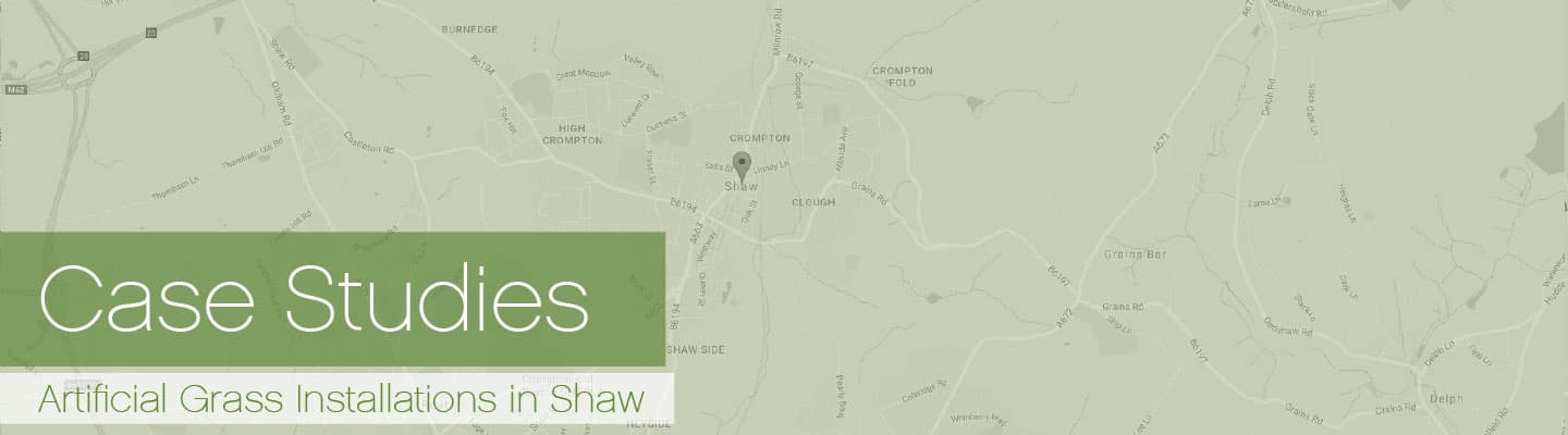 Artificial Grass Shaw Case Studies