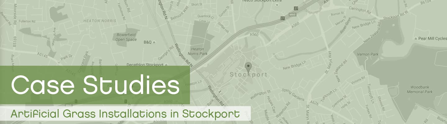 Artificial Grass Stockport Case Studies