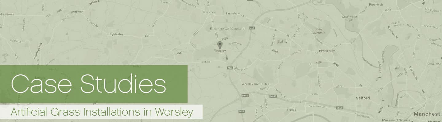 Artificial Grass Worsley Case Studies